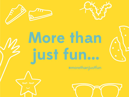 More than just fun