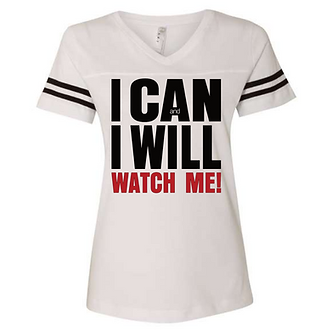 I Can and I Will Ladies V-Neck Tee (Qty: 20-39)