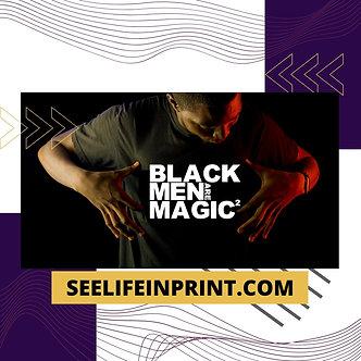 Black Men Are Magic 2