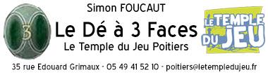 Le Dé à Trois Faces - Le Temple du Jeu Poitiers
