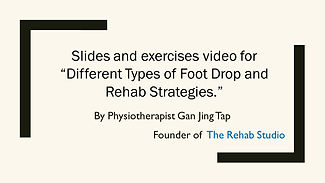Different Types of Foot Drop and Rehab S