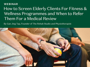 How to Screen Elderly Clients For Fitness & Wellness Programmes