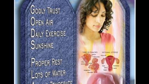 God's Plan for Fibroids, Ovarian Cysts, & Endometriosis