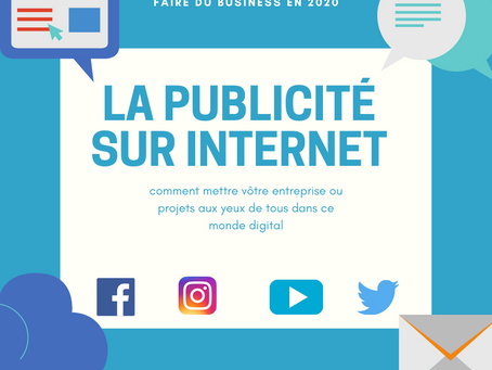 Faire de la publicité sur internet ( Digital marketing).