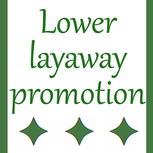 lower layaway Promotion