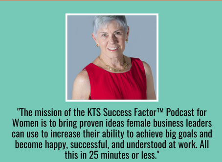 The KTS Success Factor™ Podcast is Finally Live!