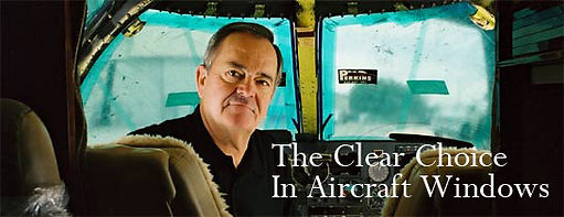 The Clear Choice in Aircraft Windows