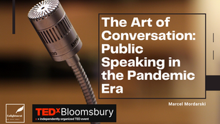 The Art of Conversation: Public Speaking in the Pandemic Era
