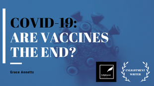 COVID-19: Are Vaccines the End?