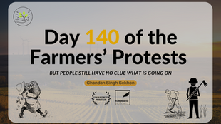 Day 140 of the Farmers' Protests, but people still have no clue what is going on