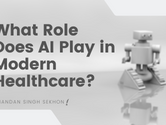 What Role Does AI Play in Modern Healthcare?
