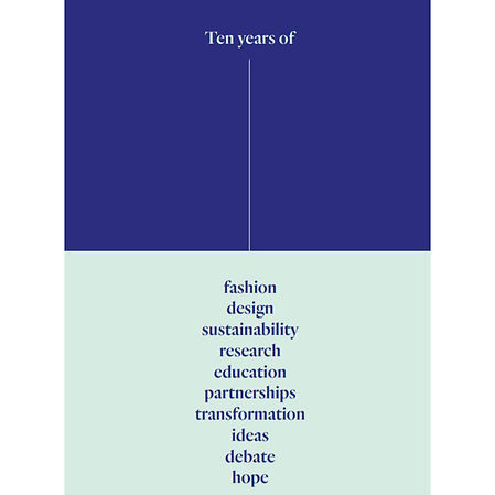 Ten Years of Centre for Sustainable Fashion (CSF)