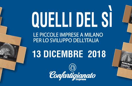 QUELLI DEL Sì - Il 13 dicembre le piccole imprese a Milano per lo sviluppo dell'Italia