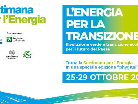 """EVENTI –  Pronta a partire la Settimana per l'Energia 2021 """"L'Energia per la Transizione"""""""