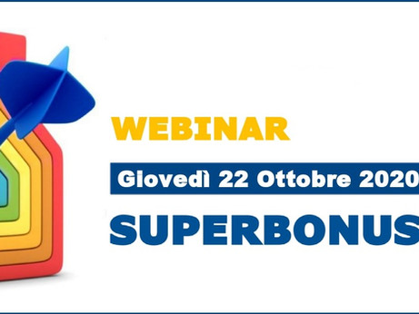"BRESCIA - Webinar ""Superbonus 110%"". Giovedì 22 ottobre 2020 - ore 17,30"