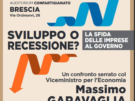 """BRESCIA - """"Sviluppo o recessione? La sfida delle imprese al Governo"""""""