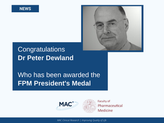 Dr Peter Dewland, has been awarded the Faculty of Pharmaceutical Medicine President's Medal.