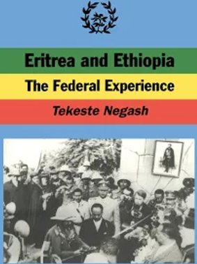 Eritrea and Ethiopia The Federal Experience