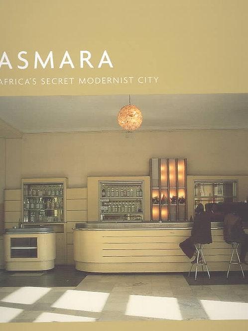 Asmara Africa's Secret Modern City