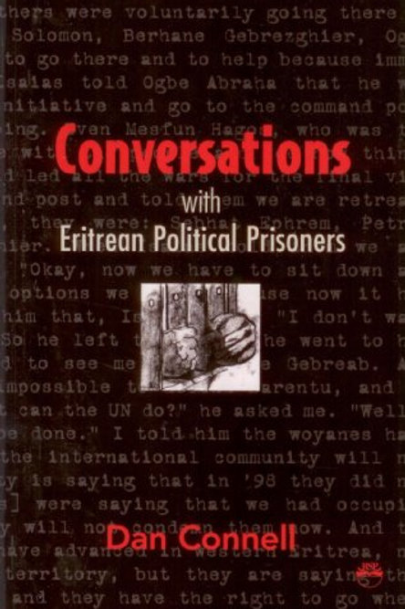 Conversations With The Eritrean Political Prisoners