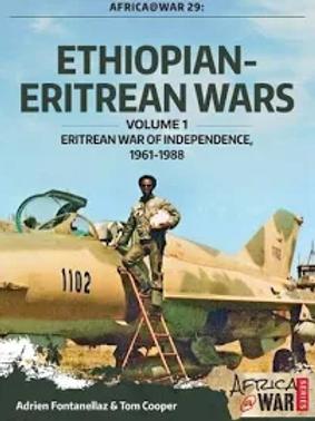 Ethiopian and Eritrean Wars Volume 1