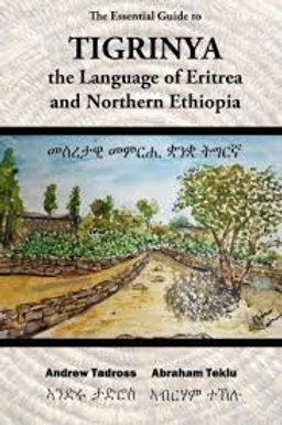 Tigrnya Language of Eritrea and Northern Ethiopia