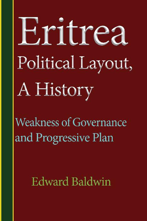 Eritrea Political Lay Out a History