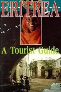 Eritrea A Tourist Guide