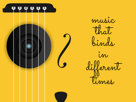 Music That Binds in Different Times