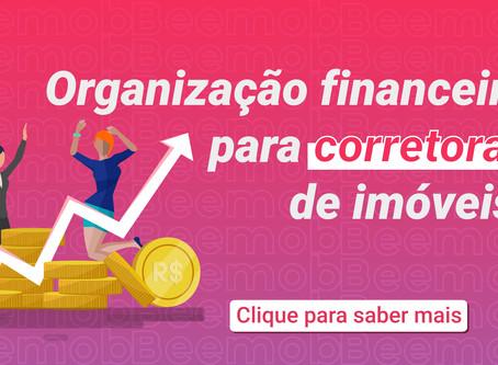 Organização Financeira para Corretoras de Imóveis