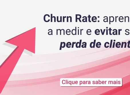 Churn Rate: aprenda a medir e evitar sua perda de clientes