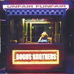 Bogus brothers unfair single download