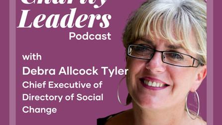 Charity Leaders Podcast - Debra Allcock Tyler