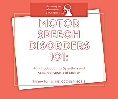 Motor Speech Disorders 101.png
