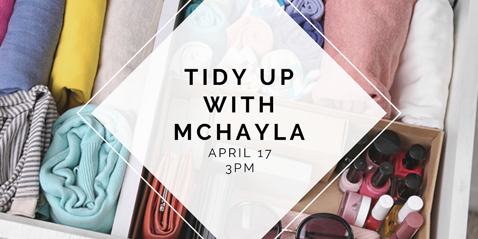 Tidy Up with McHayla