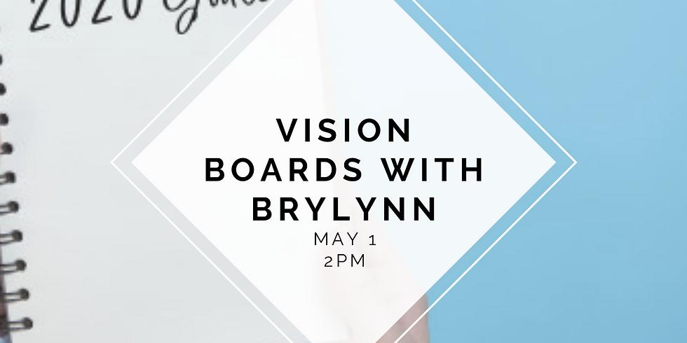 Vision Boards with Brylynn