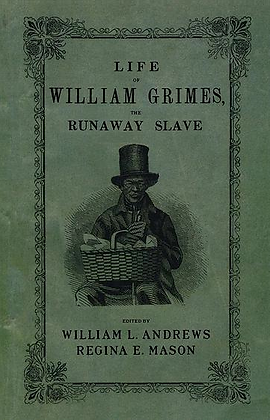 Signed Life of William Grimes, the Runaway Slave