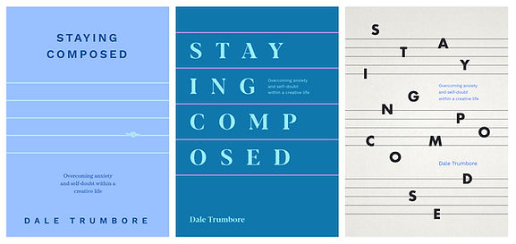 Staying Composed - Cover Drafts