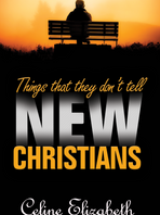 Things That They Don't Tell New Christians