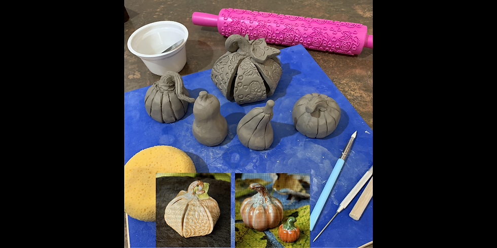 Clay Hand Building: Pumpkins and Gourds