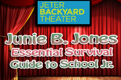 JBT - Junie B. Jones Sunday April 7th  2pm 2019