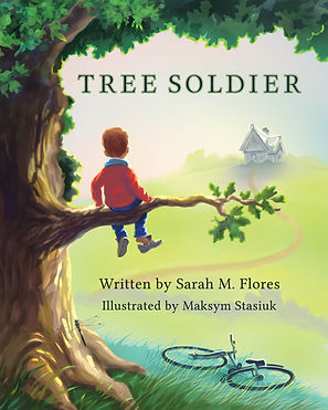 Tree Soldier Book Sarah M. Flores