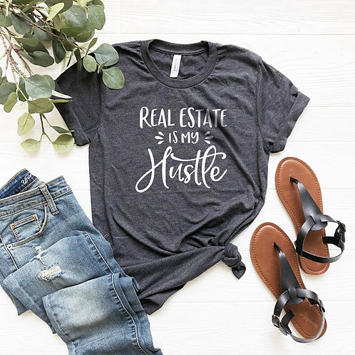 Real Estate Hustle Tee