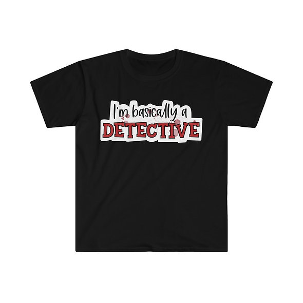 Basically a Detective Softstyle Tee