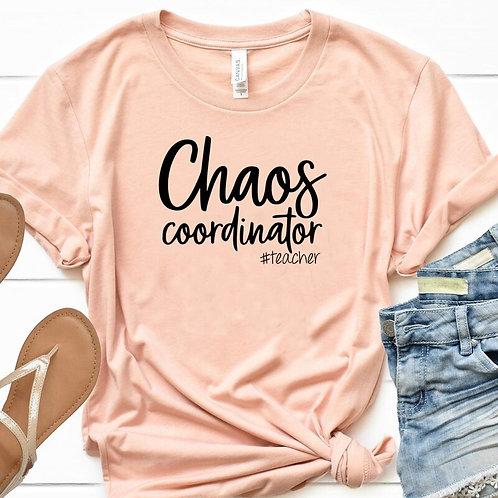 Teacher Chaos Coordinator Tee