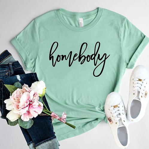 Homebody Shirt