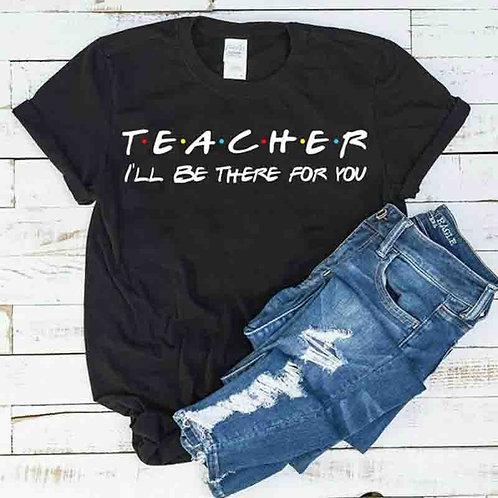 Teacher Friends Theme Tee