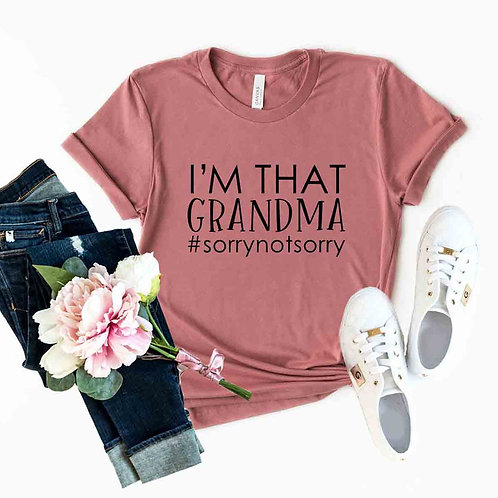 I'm That Grandma Shirt