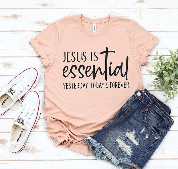 Jesus Is Essential T-shirt