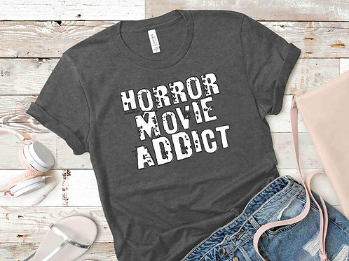 Horror Movie Addict Tee